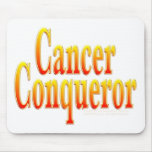 Cancer Conqueror Mouse Pads