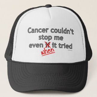 Cancer Couldn't Stop Me Trucker Hat