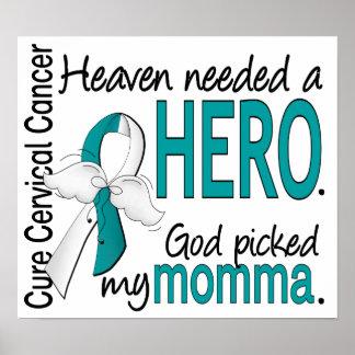 Cáncer de cuello del útero Momma del héroe necesar Poster