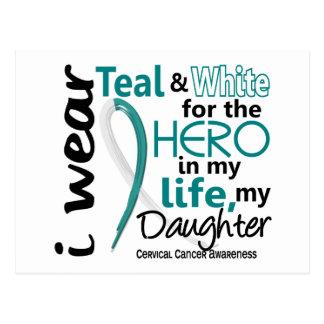 Cáncer de cuello del útero para mi héroe mi hija 2 tarjeta postal