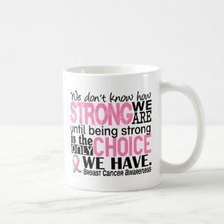 Cáncer de pecho cómo es fuerte somos taza de café