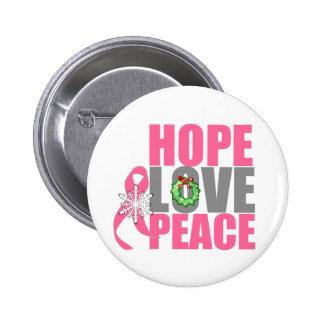 Cáncer de pecho de la paz del amor de la esperanza pin redondo de 2 pulgadas