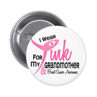 CÁNCER de PECHO llevo el rosa para mi abuela 41 Pin Redondo De 2 Pulgadas