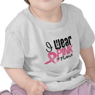 Cáncer de pecho llevo la cinta rosada para mi Nana Camisetas