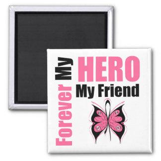 Cáncer de pecho para siempre mi héroe mi amigo imán de frigorífico