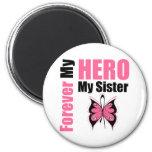 Cáncer de pecho para siempre mi héroe mi hermana imán para frigorífico