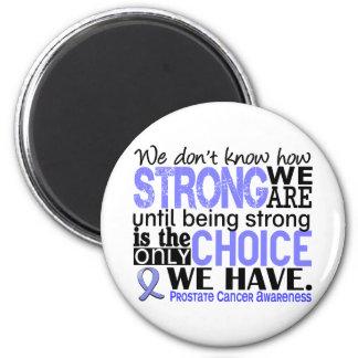Cáncer de próstata cómo es fuerte somos imán redondo 5 cm