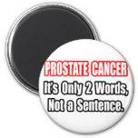 Cáncer de próstata… no una frase imán de nevera