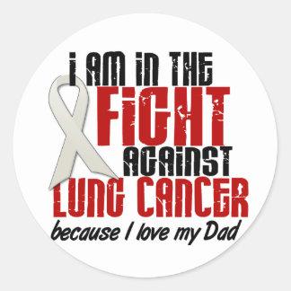Cáncer de pulmón EN el papá de la LUCHA 1 Pegatina Redonda
