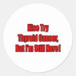 Cáncer de tiroides agradable del intento. pegatina redonda