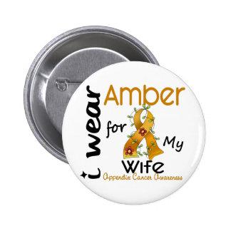 Cáncer del apéndice llevo el ámbar para mi esposa pin redondo de 2 pulgadas