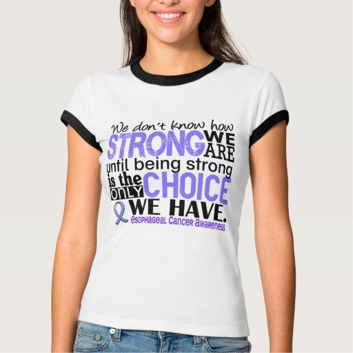 Cáncer del esófago cómo es fuerte somos tee shirt