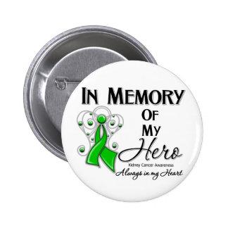 Cáncer del riñón en memoria de mi héroe v2 pin redondo de 2 pulgadas
