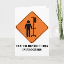 Cancer destruction in progress greeting card