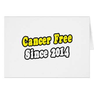Cancer Free Since 2014 Cards