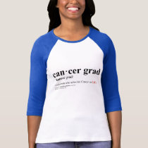 Cancer Grad Definition Baseball Jersey T-Shirt