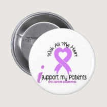 CANCER I Support My Patients Pinback Button