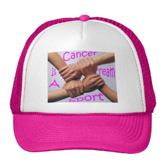 Cancer is a Team Sport Hat