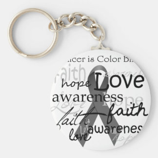 Cancer is Color BLind Keychain