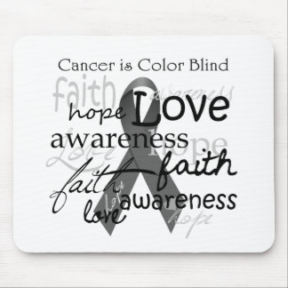 Cancer is Color BLind Mouse Pad