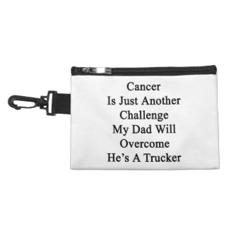 Cancer Is Just Another Challenge My Dad Will Overc Accessories Bag