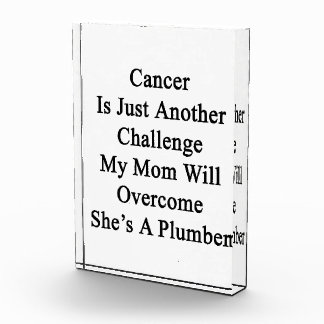 Cancer Is Just Another Challenge My Mom Will Overc Award