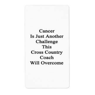 Cancer Is Just Another Challenge This Cross Countr Custom Shipping Label