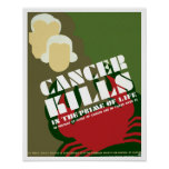 Cancer Kills ~ In The Prime Of Life Print
