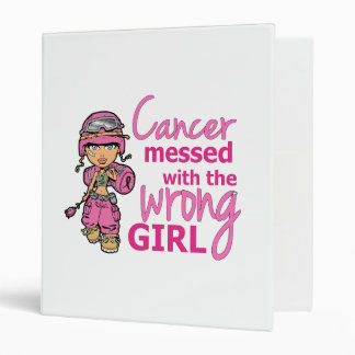 Cancer Messed With The Wrong Girl 2 Breast Cancer Binder