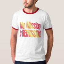Cancer Mission Remission Cure T-shirt