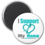 Cáncer ovárico apoyo a mi Nana Imán Para Frigorífico