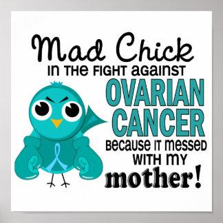 Cáncer ovárico de la madre enojada del polluelo 2 poster
