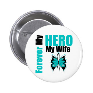 Cáncer ovárico para siempre mi héroe mi esposa pin redondo 5 cm