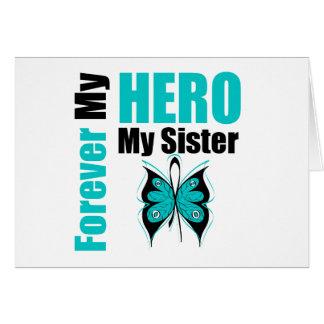Cáncer ovárico para siempre mi héroe mi hermana tarjeton