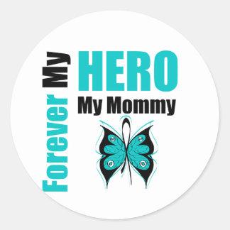 Cáncer ovárico para siempre mi héroe mi mamá pegatina redonda