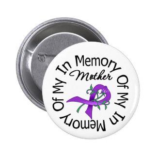 Cáncer pancreático en memoria de mi madre pin redondo de 2 pulgadas