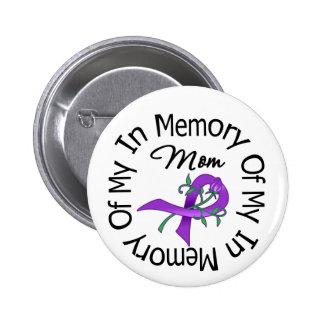 Cáncer pancreático en memoria de mi mamá pin redondo de 2 pulgadas
