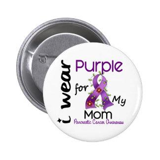 Cáncer pancreático llevo la púrpura para mi mamá 4 pin redondo de 2 pulgadas
