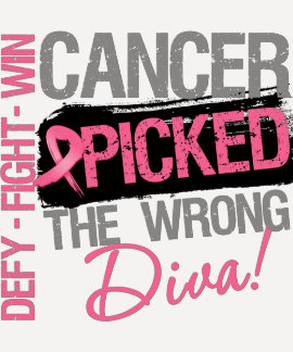 Cancer Picked The Wrong Diva - Breast Cancer T Shirt