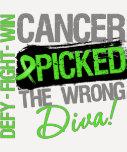 Cancer Picked The Wrong Diva Non-Hodgkins Lymphoma T-Shirt