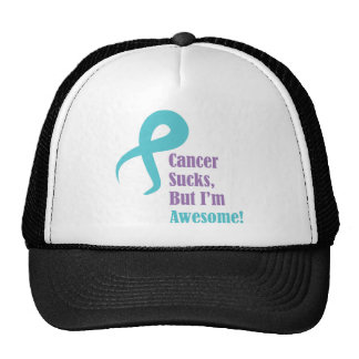 Cancer sucks but I'm awesome Ovarian cancer Trucker Hat