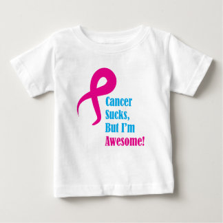 Cancer sucks but I'm awesome, pink ribbon Baby T-Shirt