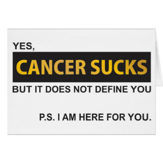 Cancer sucks but it does not define you card