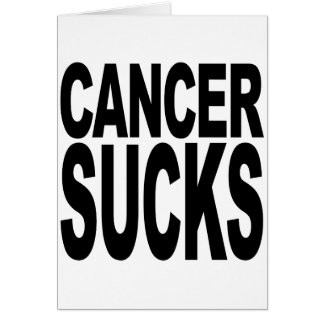 Cancer Sucks Greeting Cards