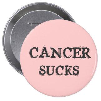 CANCER SUCKS PIN