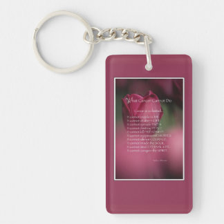 Cancer Support, What Cancer Cannot Do, Flowers Double-Sided Rectangular Acrylic Keychain