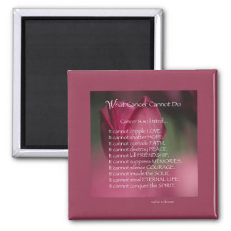 Cancer Support, What Cancer Cannot Do, Flowers Magnet