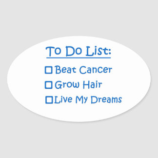 Cancer Survivor To Do List Oval Sticker