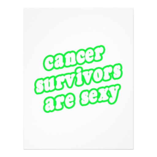 Cancer Survivors Are Sexy (Lime) Custom Flyer
