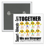 Cancer - Together We Are Stronger Pinback Buttons